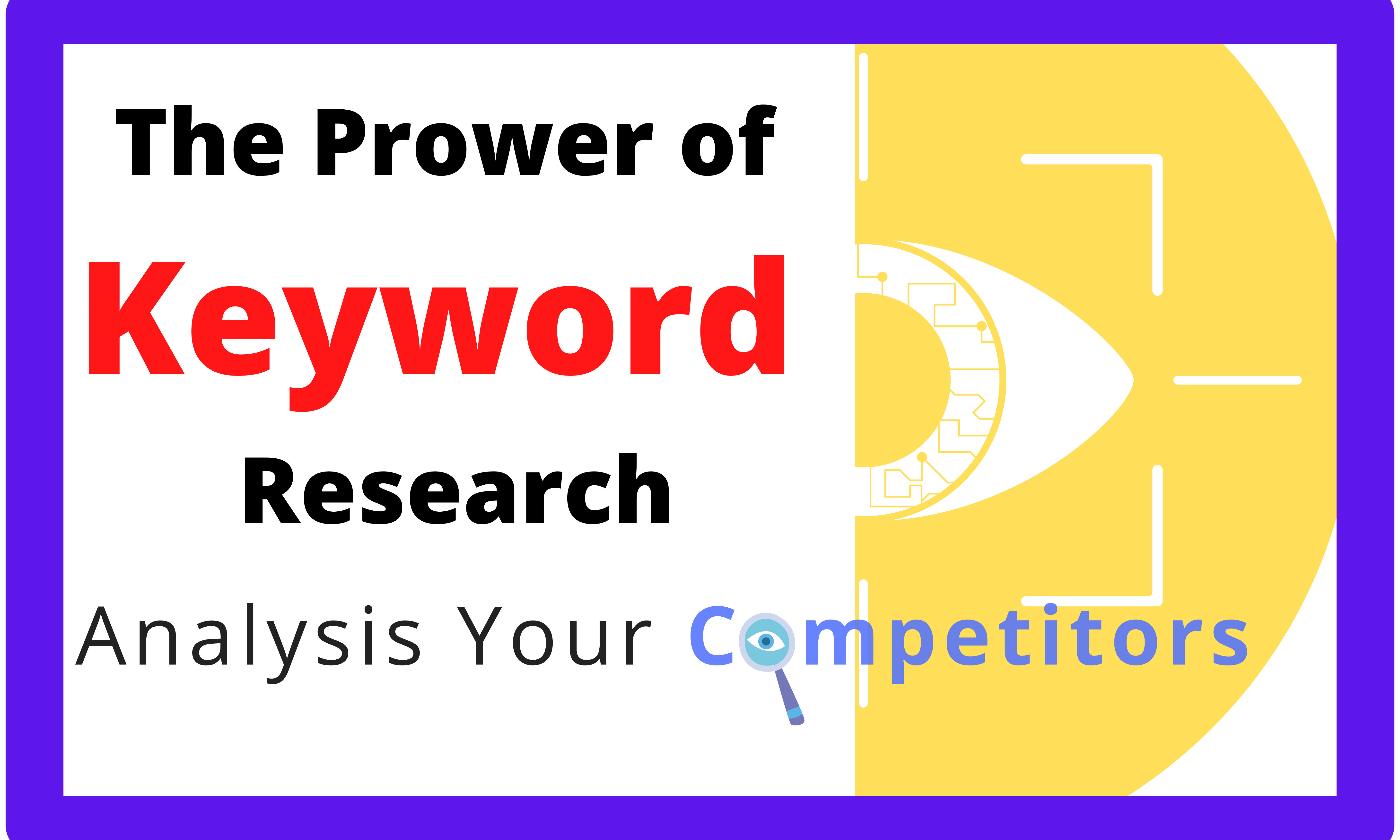 I will do excellent SEO keywords research and competitor analysis