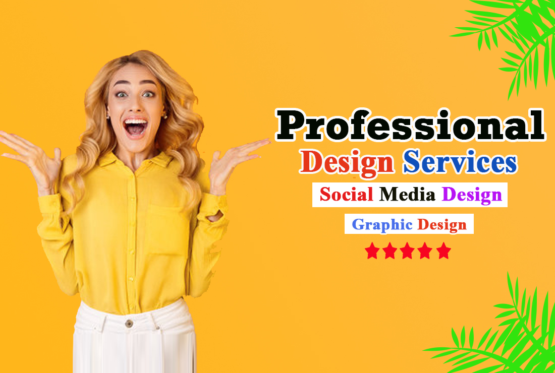 I will do professional design services for social media and other