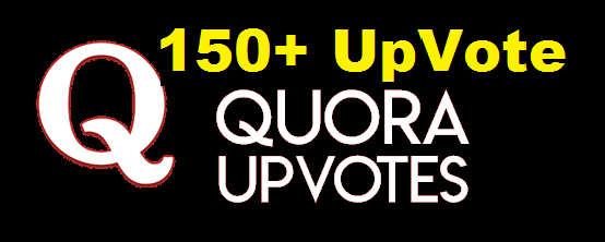 Send High Quality 150+ Quora UpVote Fast Delivery Within from worldwide people