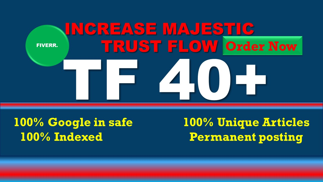 i will increase your site's TF37 to 40 plus with high tf backlinks