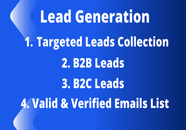 I will do 100 Lead Generation with valid emails list