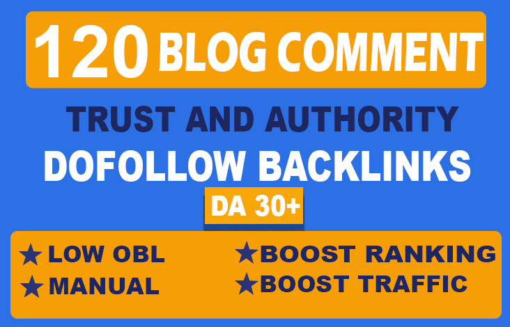 Get 120 High Authority Blog Comments DoFollow Backlinks On DA 30+