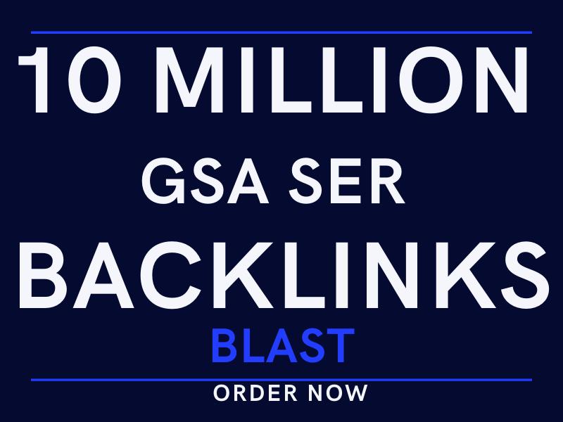 do best blast of 10 million GSA off page SEO backlinks for your website