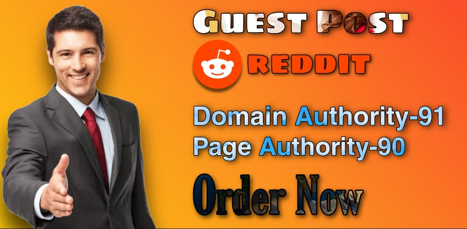 Write And Publish High Quality guest Post on Reddit DA-91,  PA-90 With strong back links.