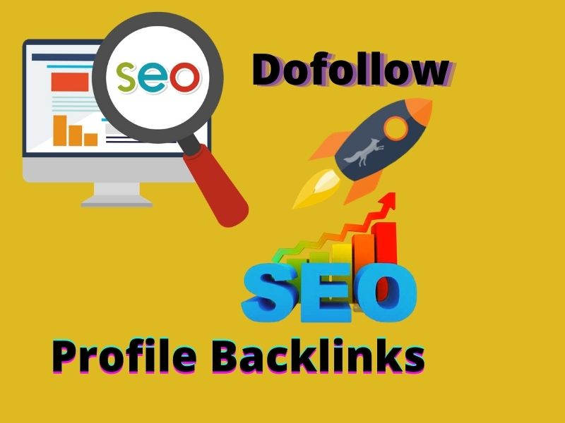 create 49+ High authorithy dofollow profile SEO backlinks