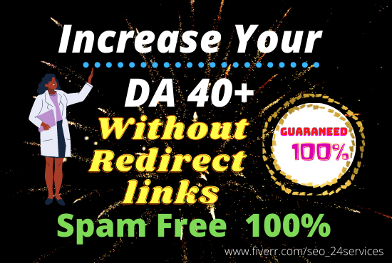 increase MOZ DA 40+without redirect links NO 301 links