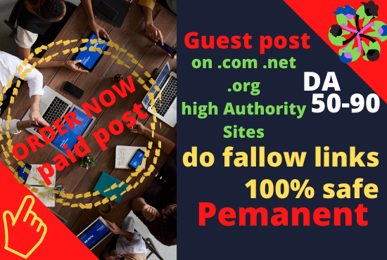 i will do guest post on. com. net. org domains
