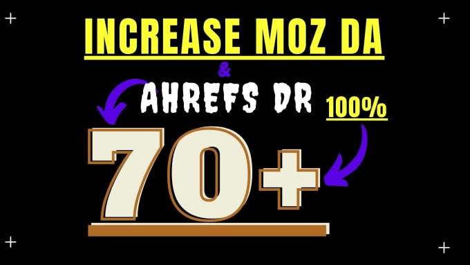 I will increase domain authority moz da 70 plus