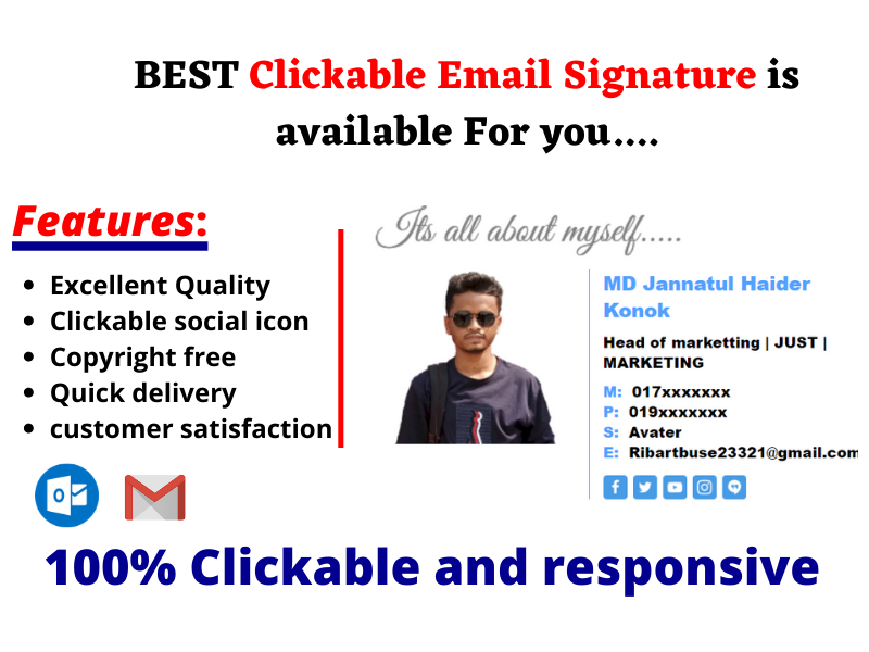 I will create best HTML and Clickable Email signature for you.
