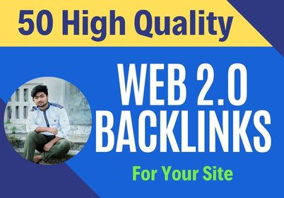 I will create manually 50 high quality web 2 0 backlinks for your site