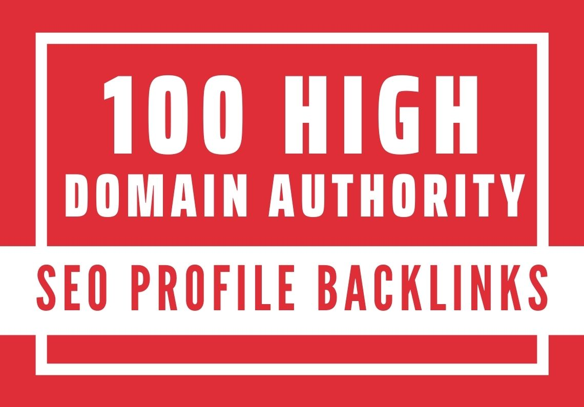 I will do 100 high domain authority SEO profile backlinks