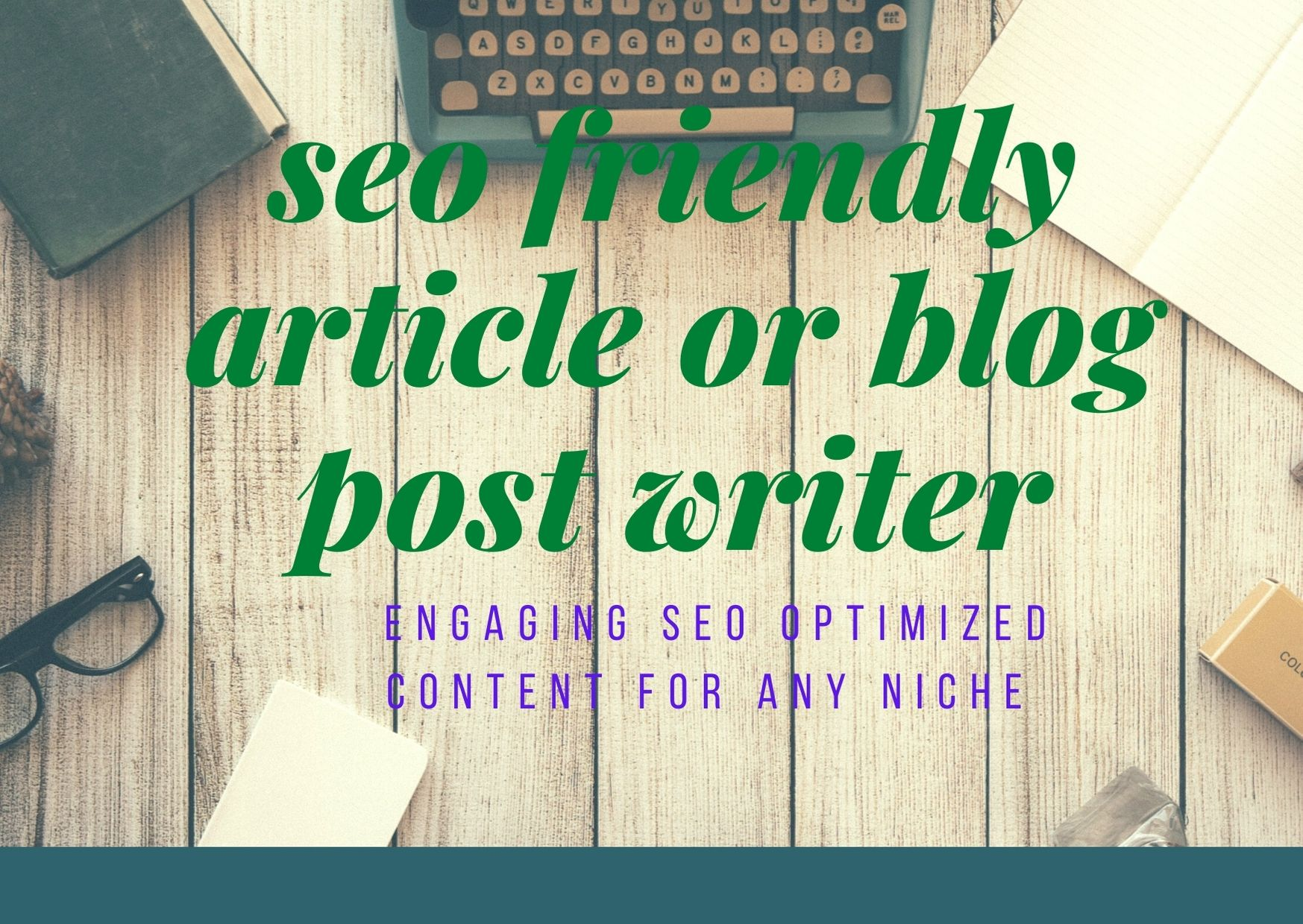 I will write 1500-2000 word SEO friendly article or blog post for any niche