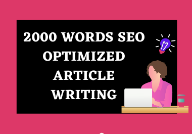 Professional SEO optimized Content/ Article Writing or Blog Post for your website