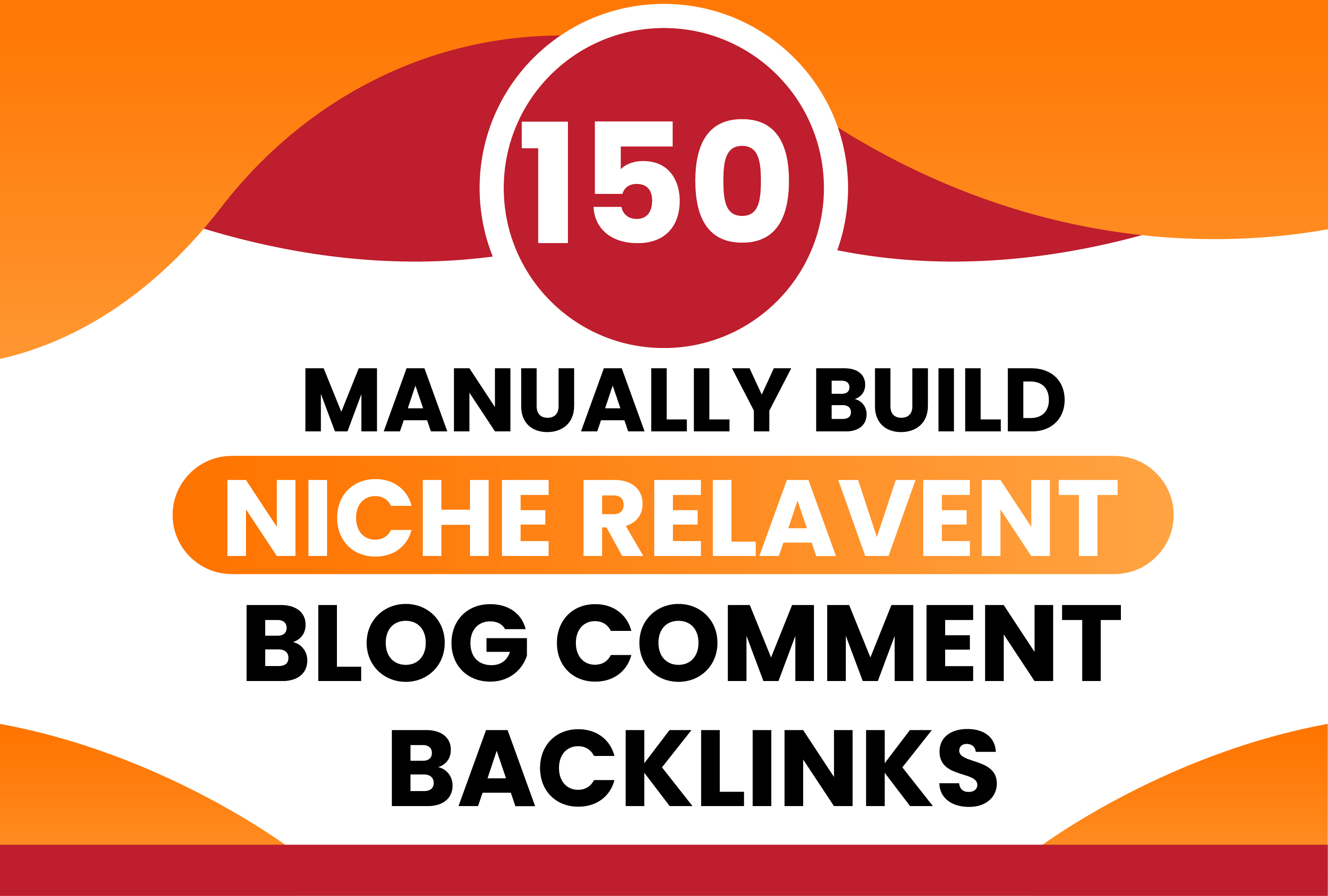 150 Manually Build High Quality Niche Relavent Blog Comments Backlinks
