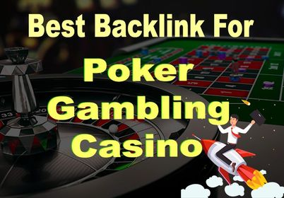 49+Casino,  Poker,  Gambling High Quality Homepage Backlinks on high authority sites