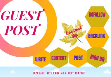 I will do SEO guest post on da 82+ Website