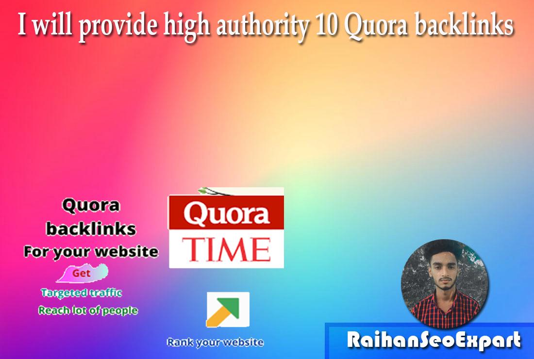 I will provide high authority 10 Quora Backlinks