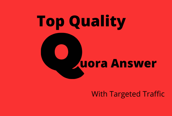 8 High Quality Quora Answers With Targeted Traffic.