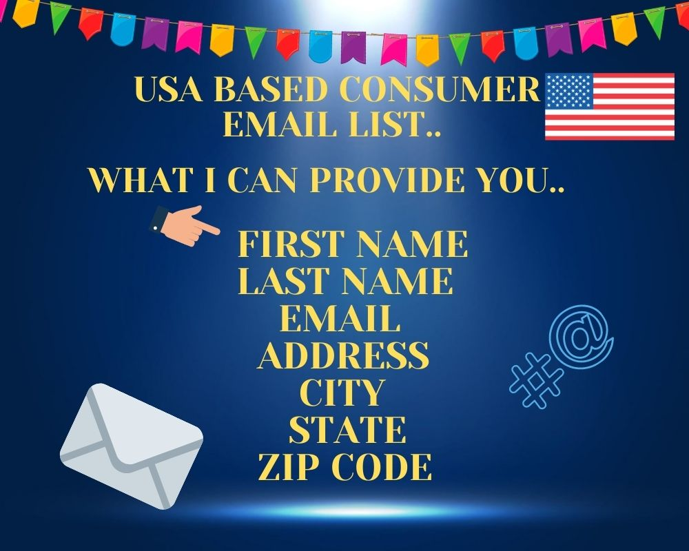 I will provide USA valid consumer Email List