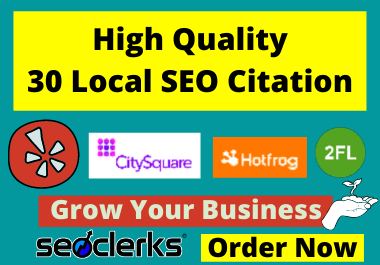 I will Create Top 30 Local SEO Citations For Local Business Listing
