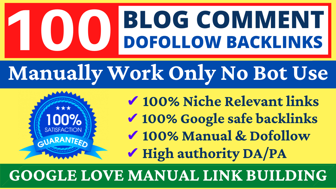 I will Provide 100 Dofollow Blog Comments Backlinks High DA Website Ranking & Link Building Service