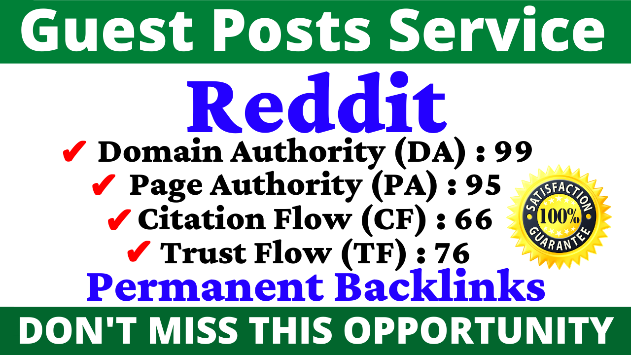 Write And Publish Guest Post On Reddit DA 99, PA 95 With 24H Index Guaranty Backlink