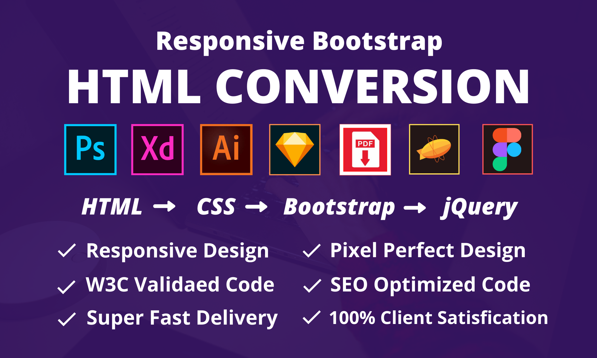 I will convert xd to html, psd to html, sketch or figma to html responsive bootstrap 4