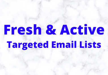 Provide you Fresh and Active Verified Email list for email marketing