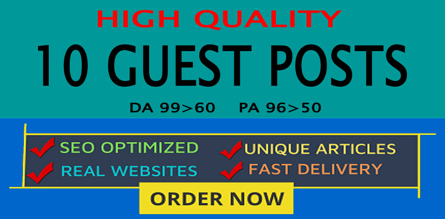 Write and Publish 10 Guest Posts On High Quality Website DA60-99 Rank fast