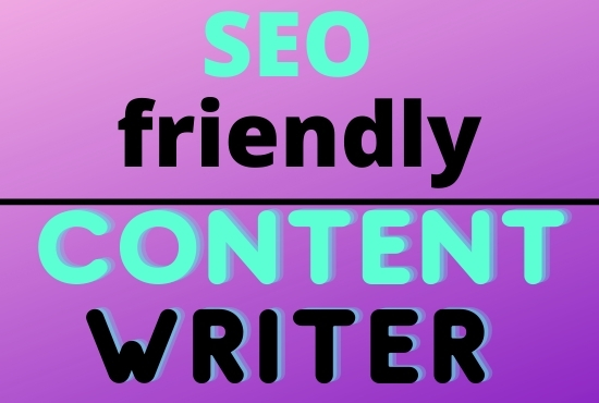 I will be Your SEO website content writer Article Seo friendly