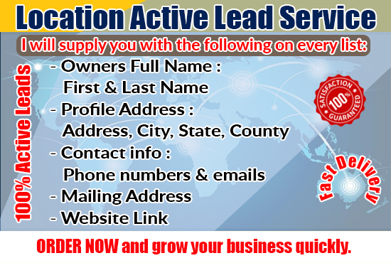 I will Provide Active Location Lead Service.