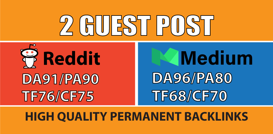 Provide 2 High Authority Guest Post On Reddit And Medium
