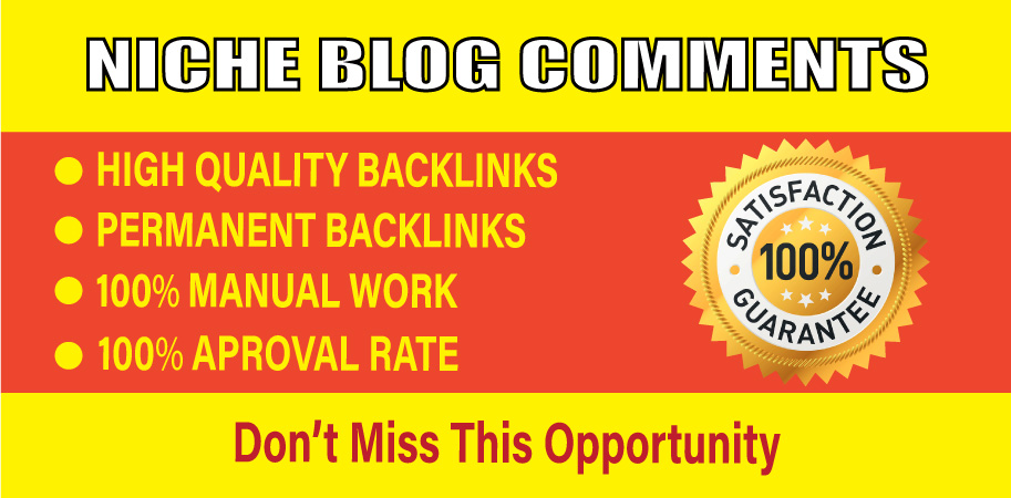 provide high quality 50 niche Relevant blog comments backlinks.
