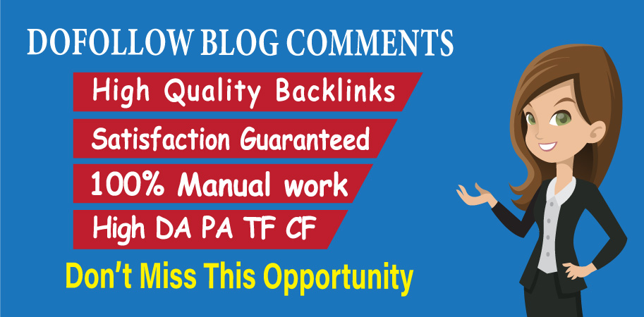 I will create 50 dofollow backlinks blog comments high quality DA.