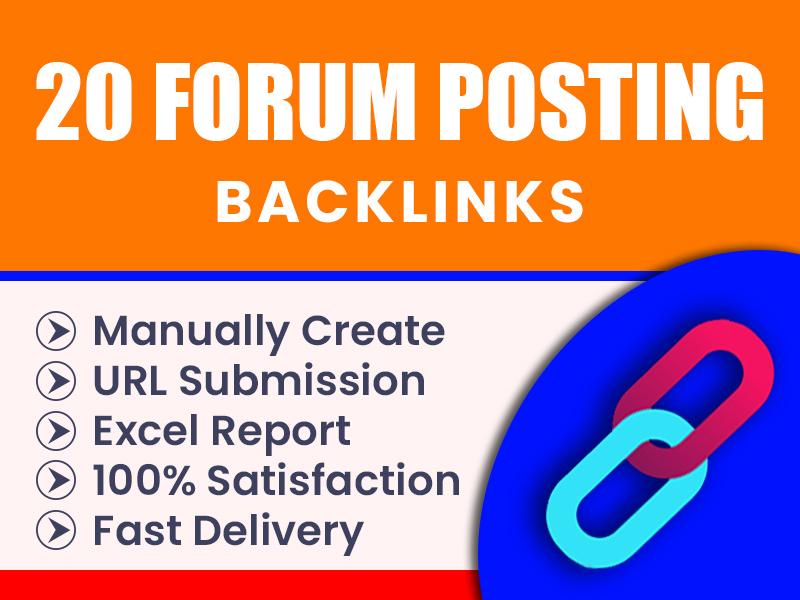 I will provide you 20 high quality forum posting backlinks