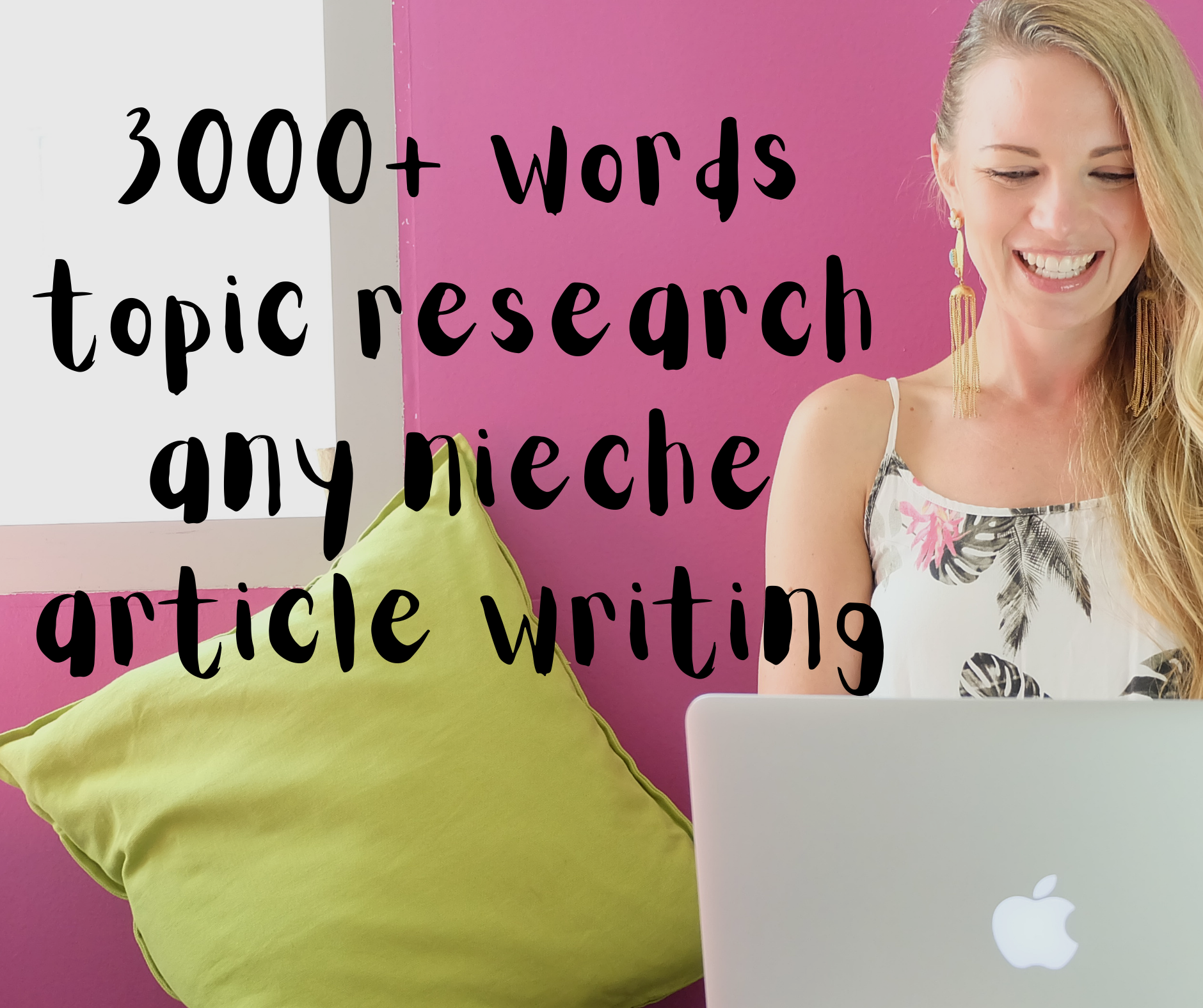 I WILL WRITE AN ARTICLE WITH 3000+ words