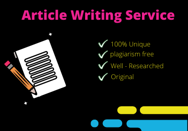 I Will Provide SEO Friendly 500 - 1000 Words Article and Content