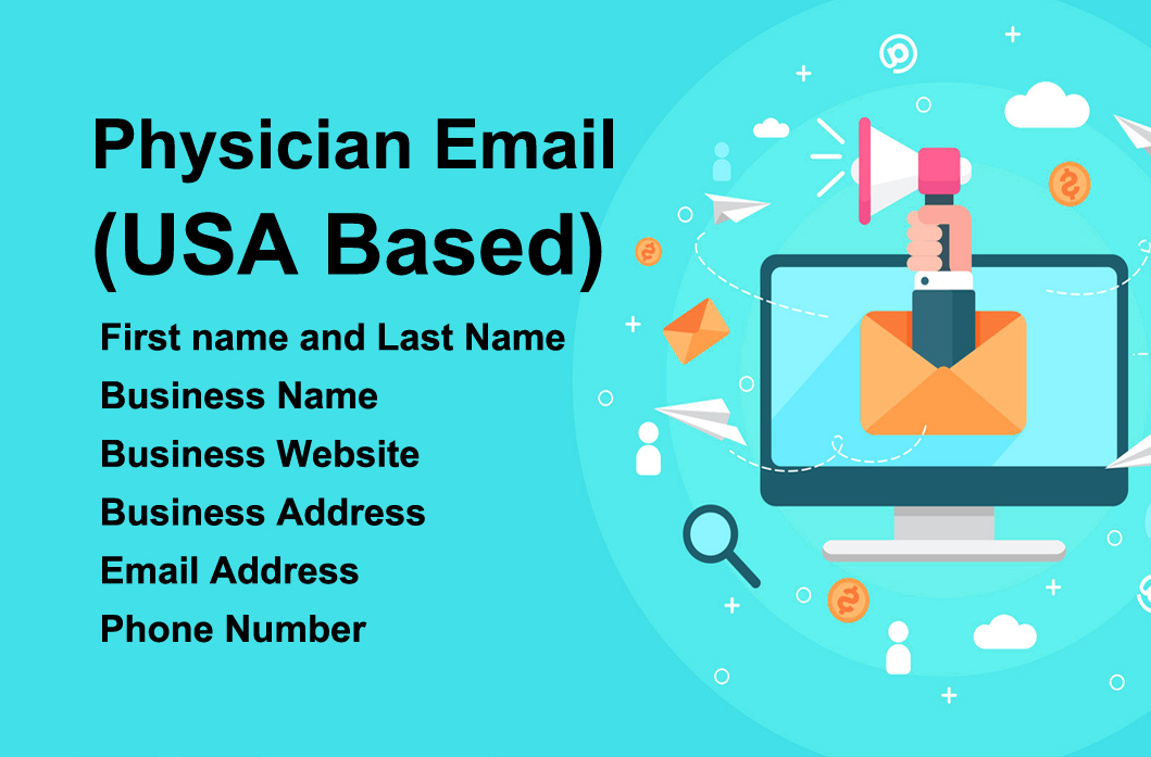 I will provide 110 Physician Email list USA Based