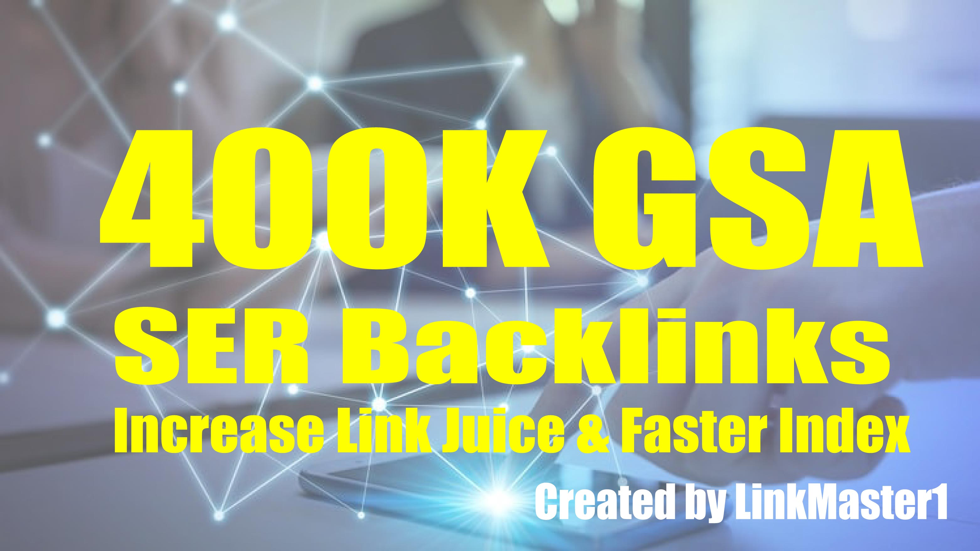 400,000 Gsa Ser seo Backlinks For Faster Google Ranking