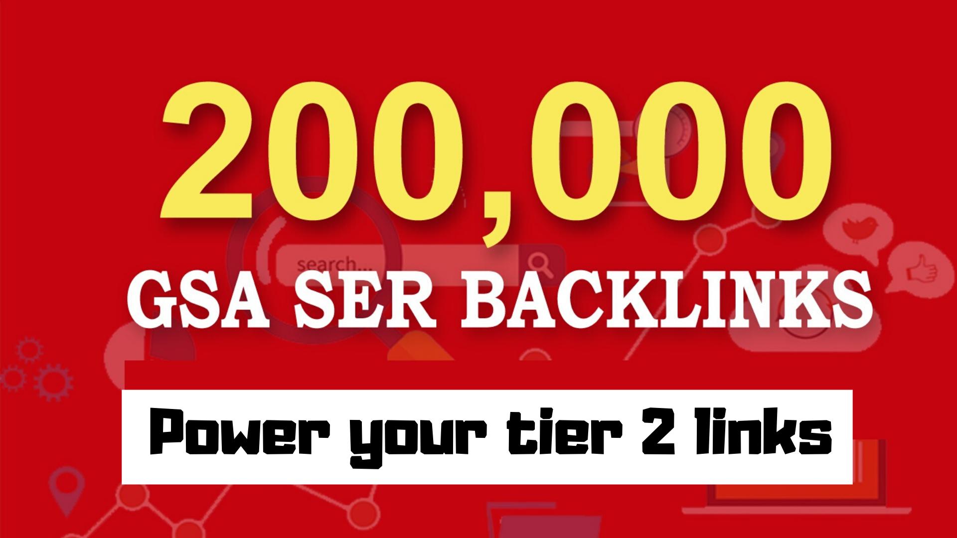 200k Over GSA SER Verified Dofollow SEO Backlinks for Any sites
