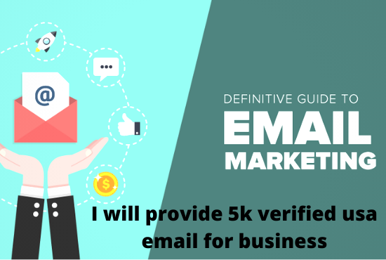 I will provide 5k verified USA email for business