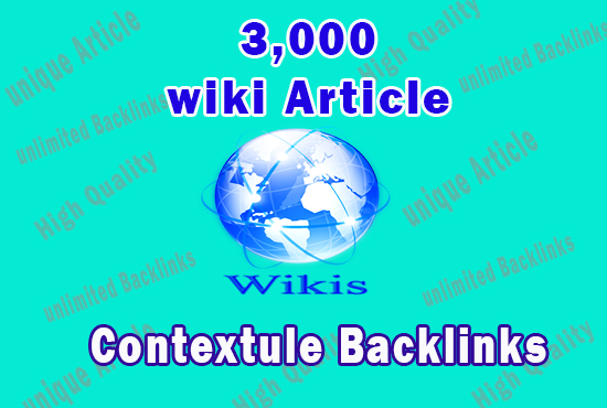 3,000 Wiki Backlinks from Wiki Articles