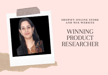 I will do shopify and wix store dropshipping winning product research