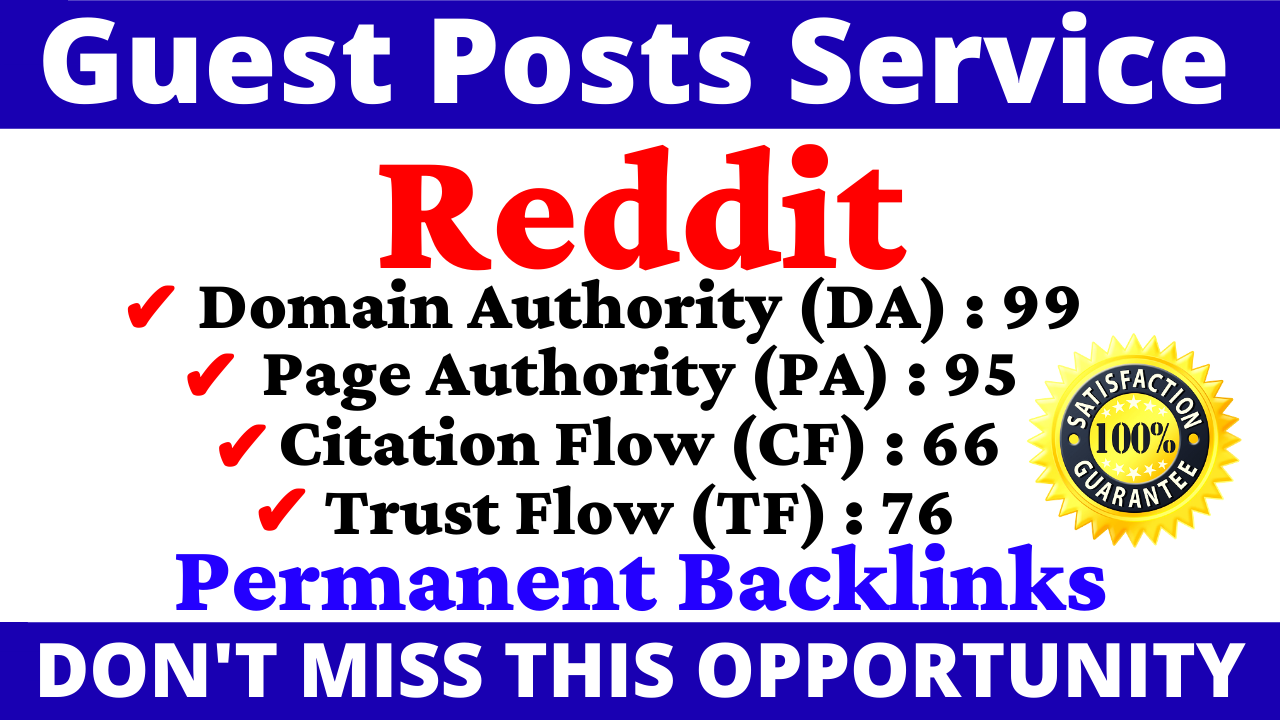 Write And Publish A Guest Post On Reddit DA 99,  PA 95 With Index Guaranteed Backlinks