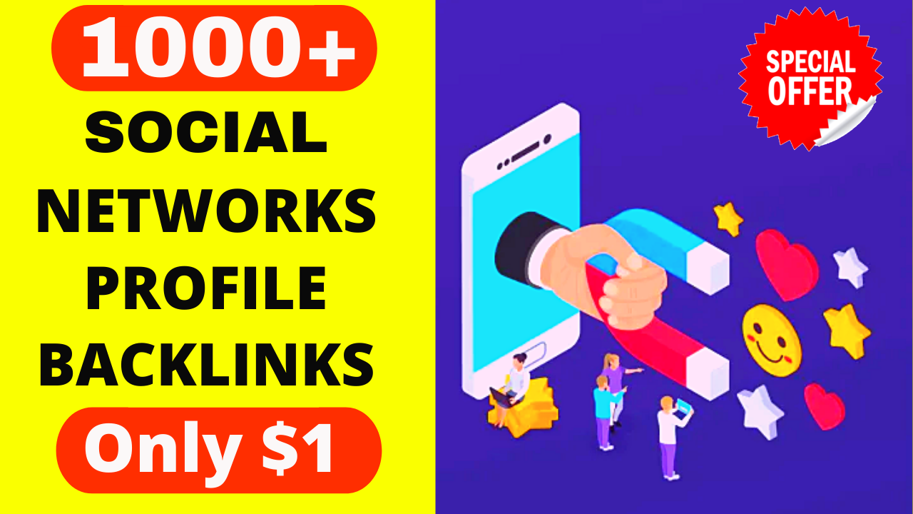 1000+ High Quality Social Network Profile Backlinks link building service Boost your website ranking