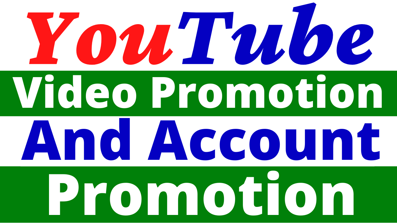 I Will Provide Fast YouTube Video and Account Promotion Best Service