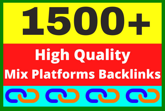 1500+ High Quality Mix Platforms Backlinks link building service Boost your website ranking