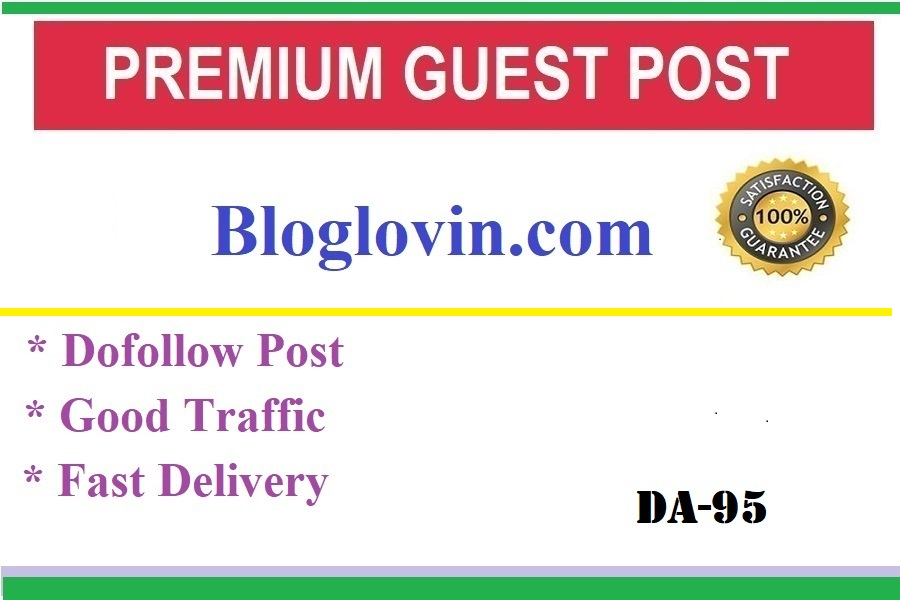 I will do high authority guest post on da 94 with good backlink