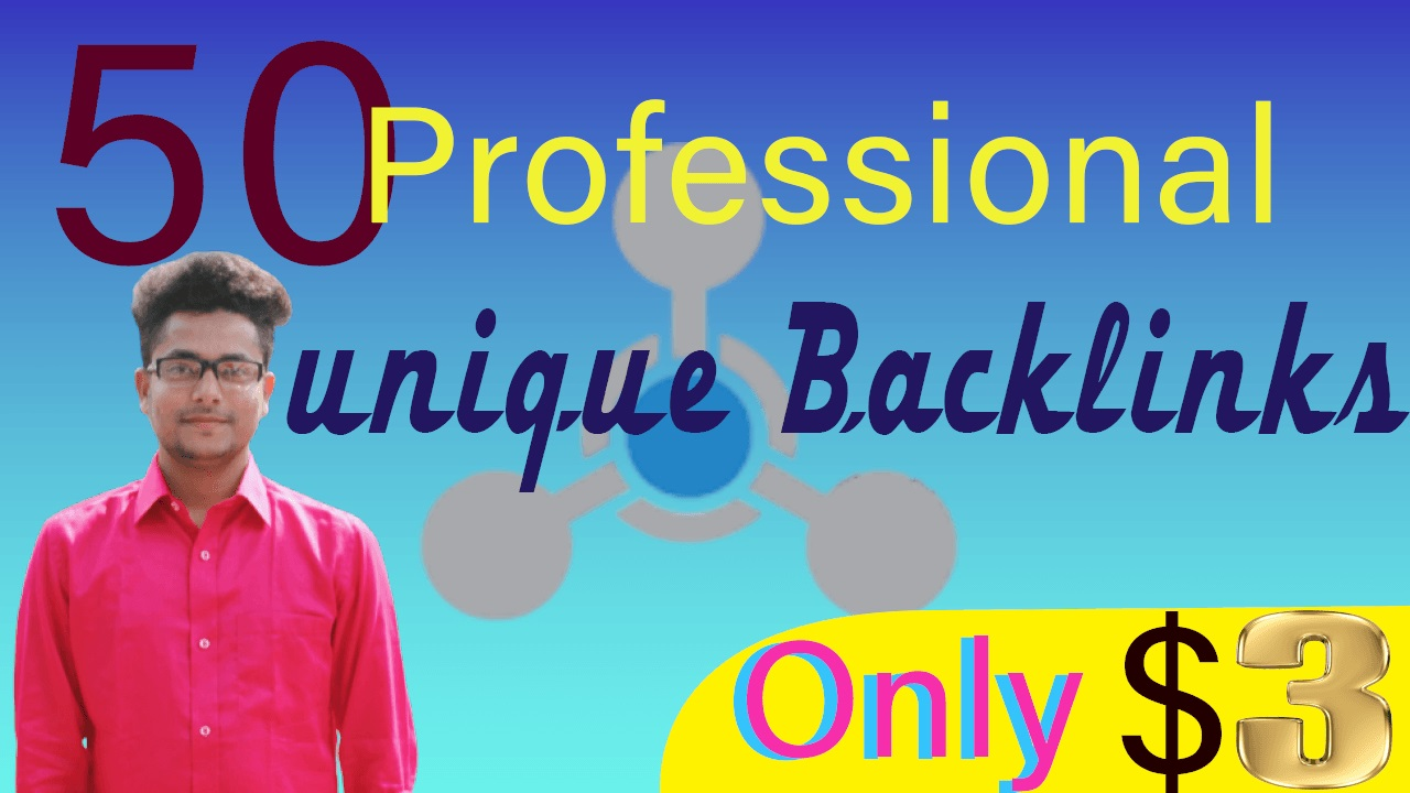 50 Professional unique Backlink delivery 24/7