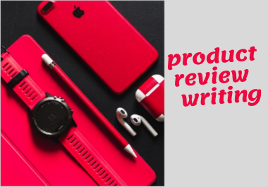 write of product review 500 to 700 words